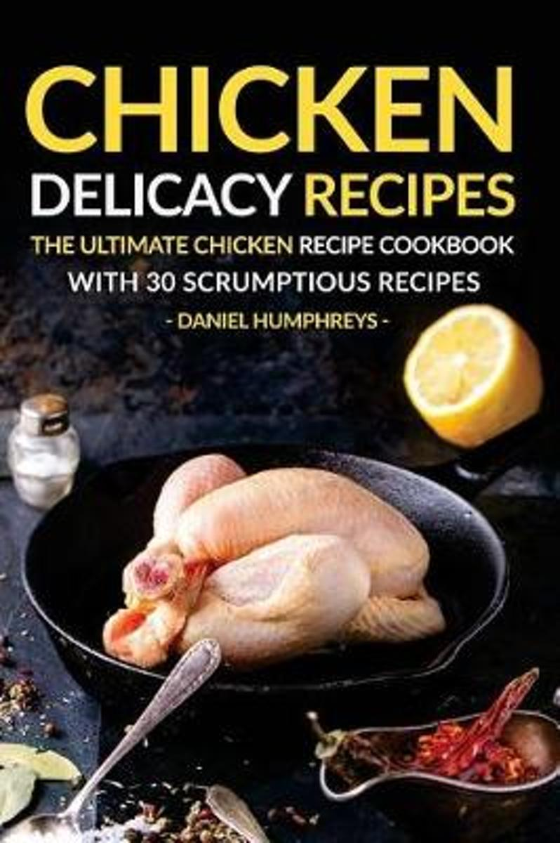 Chicken Delicacy Recipes