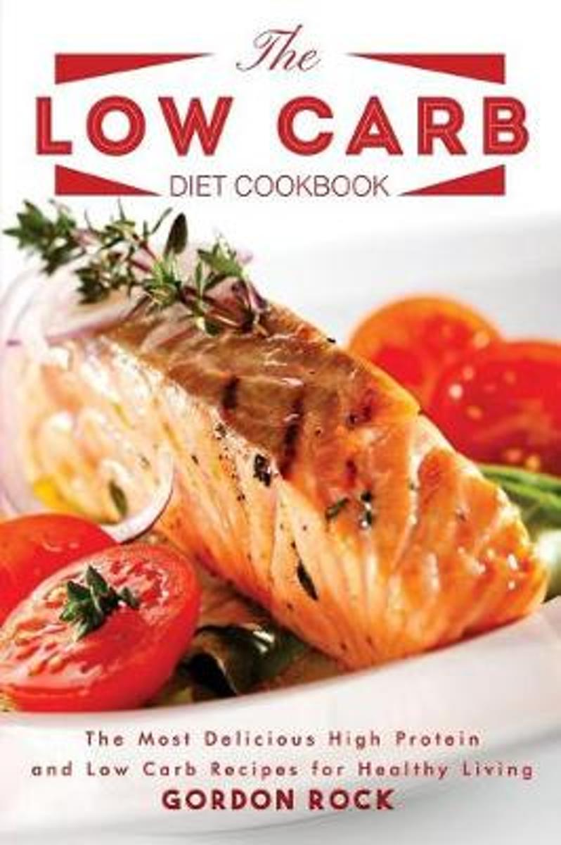The Low Carb Diet Cookbook