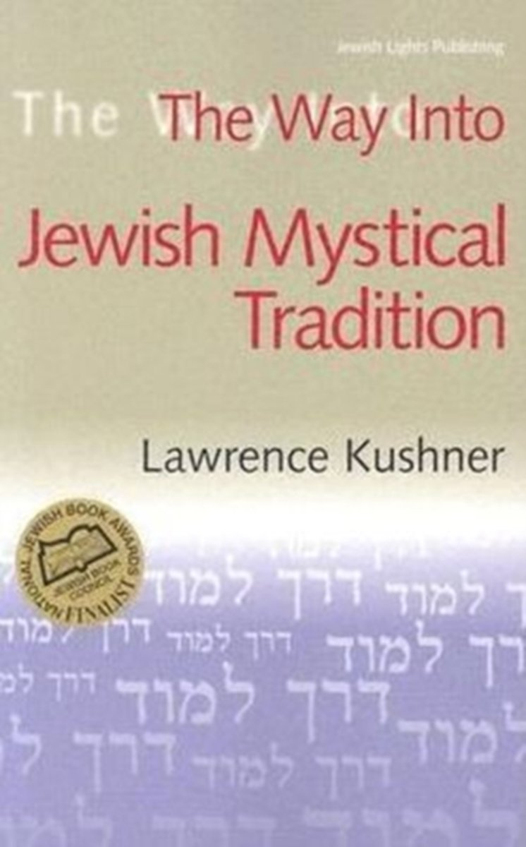 Thw Way into Jewish Mystical Tradition