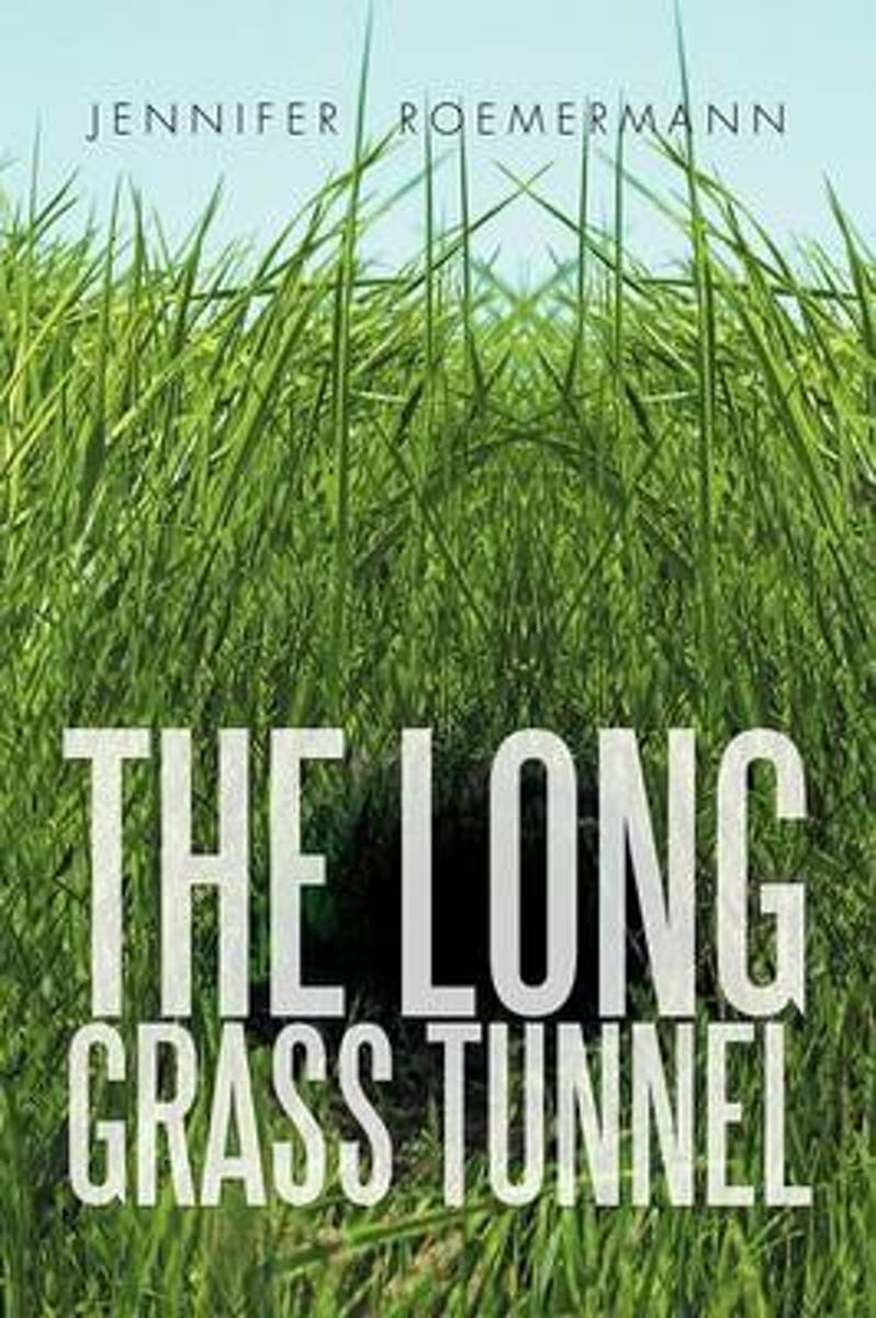 The Long Grass Tunnel