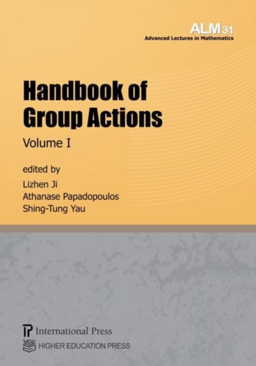 Handbook of Group Actions, Volume I