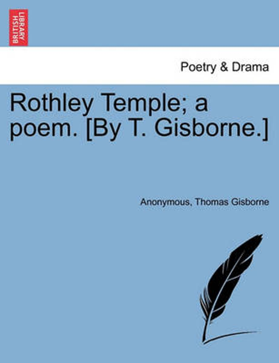 Rothley Temple; A Poem. [By T. Gisborne.]