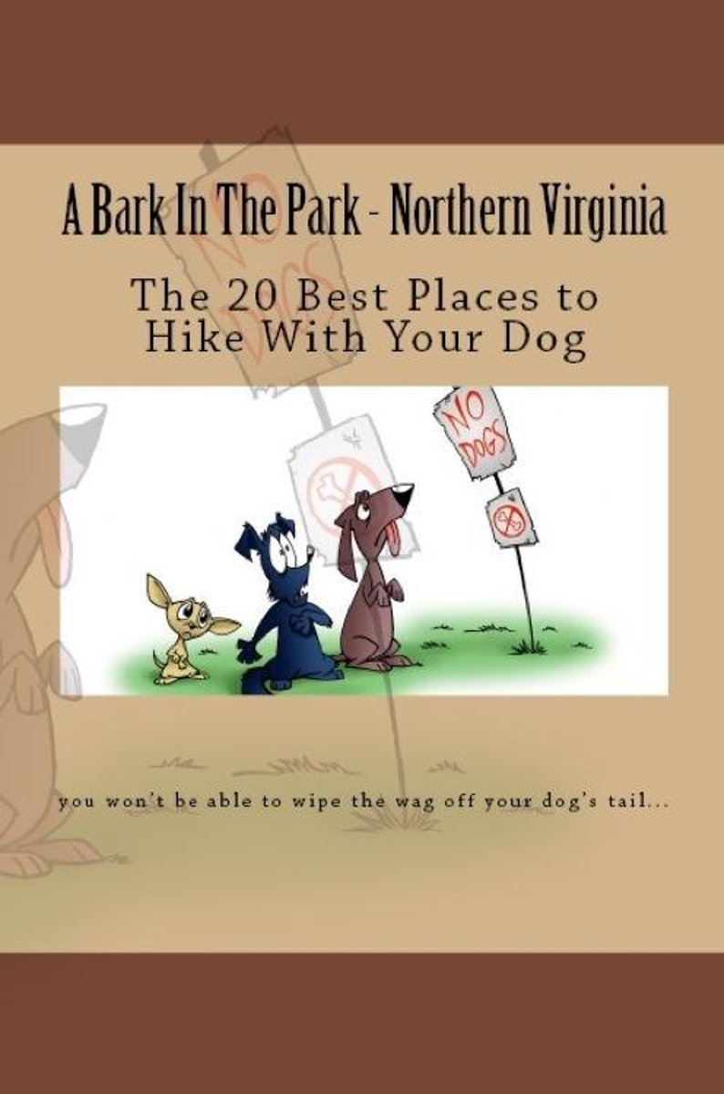 A Bark In The Park-Northern Virginia: The 20 Best Places To Hike With Your Dog