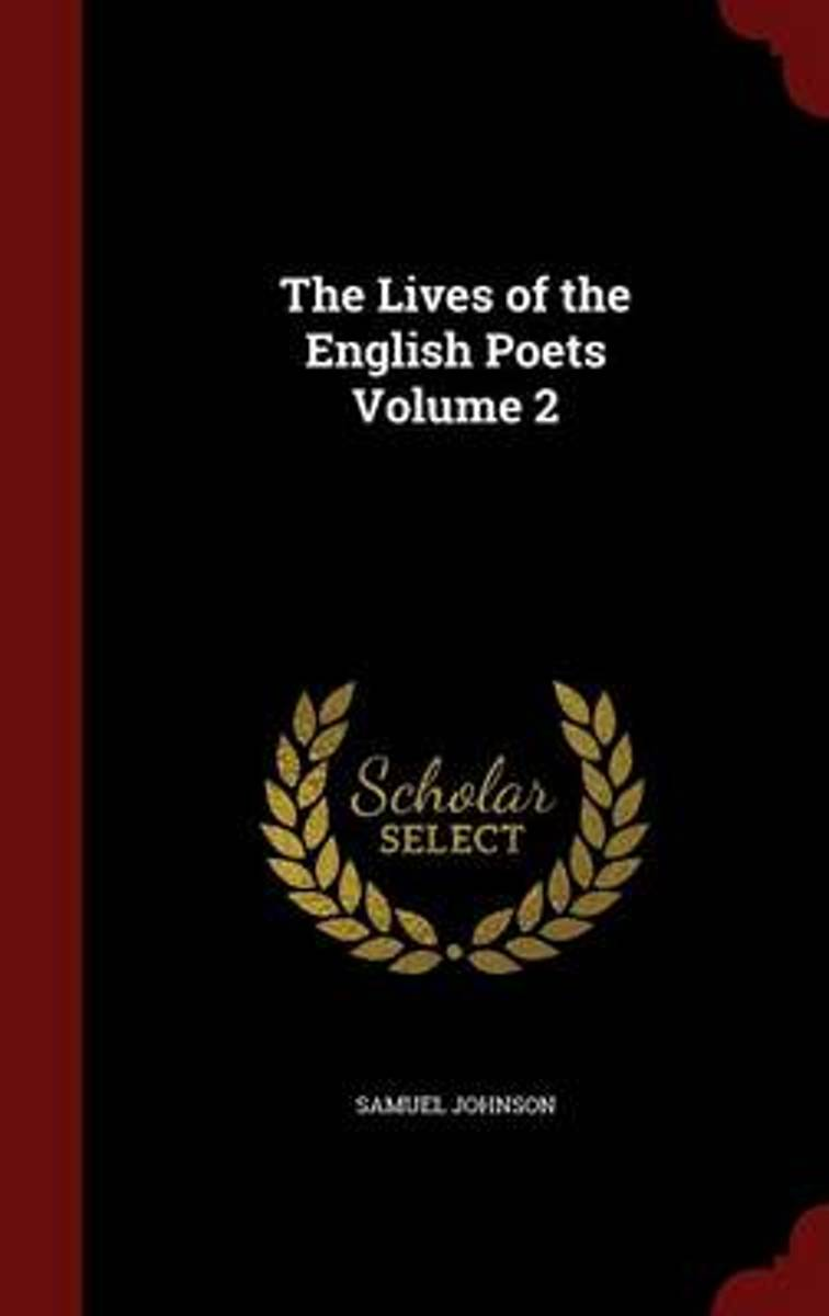 The Lives of the English Poets; Volume 2