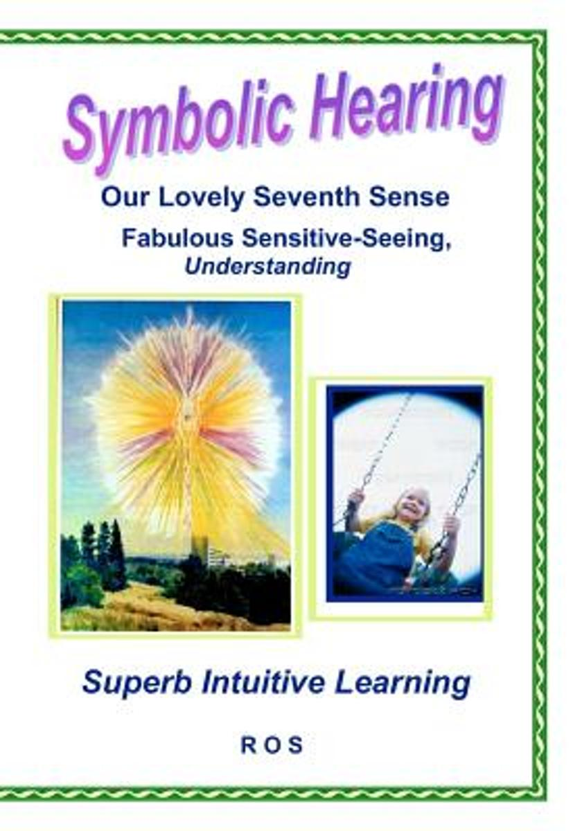 Symbolic Hearing - Our Lovely Seventh Sense