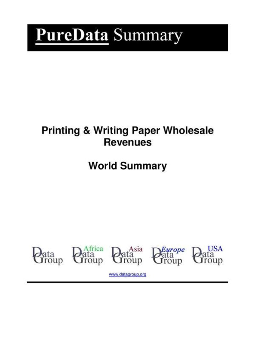 Printing & Writing Paper Wholesale Revenues World Summary