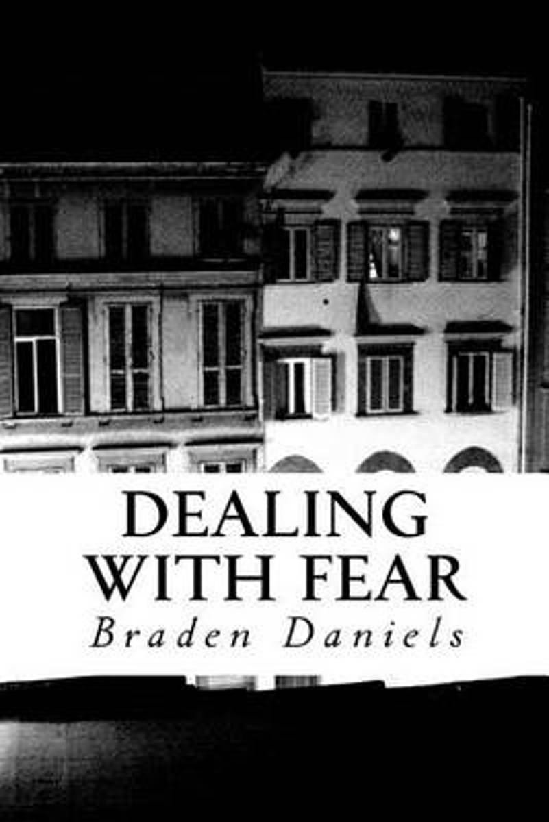 Dealing with Fear