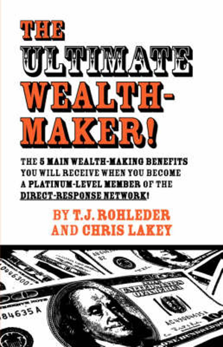 The Ultimate Wealth-Maker!