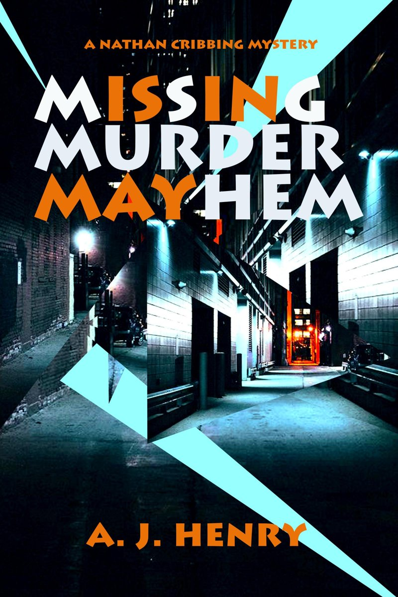 Missing Murder Mayhem (Is In May)