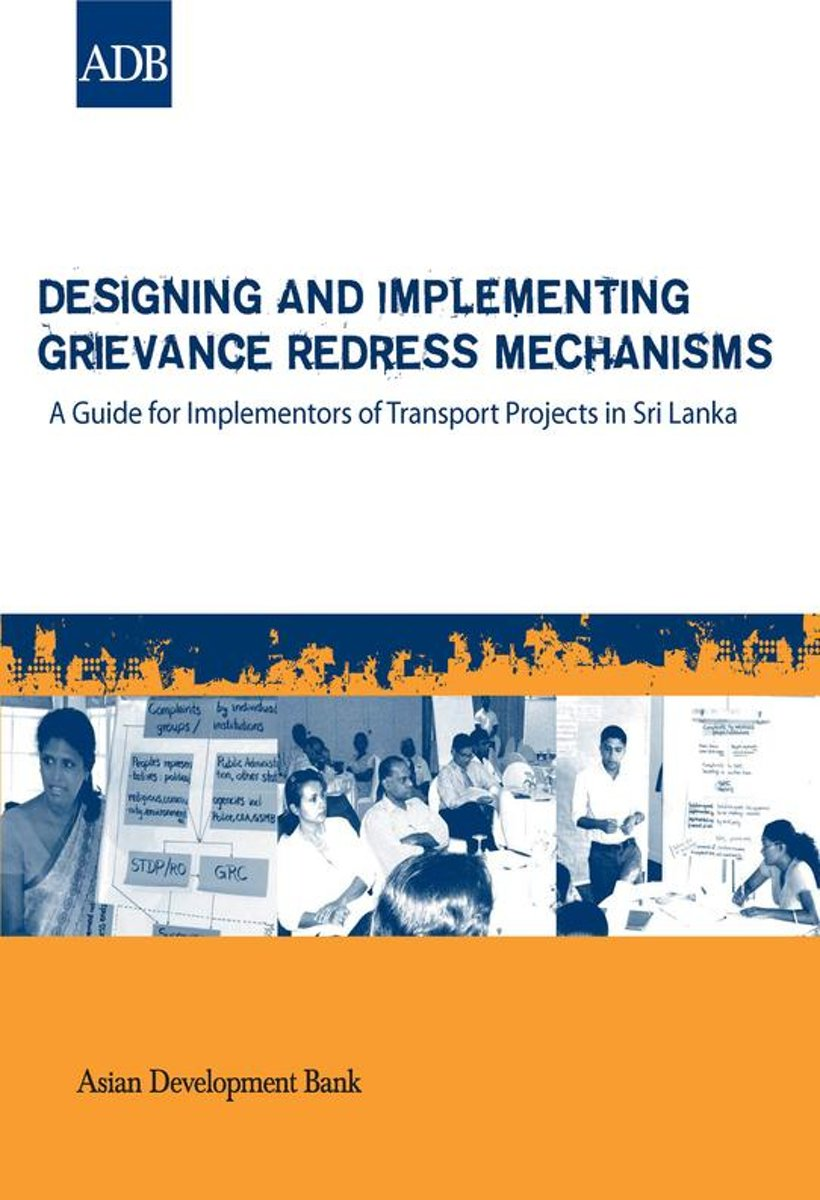 Designing and Implementing Grievance Redress Mechanisms