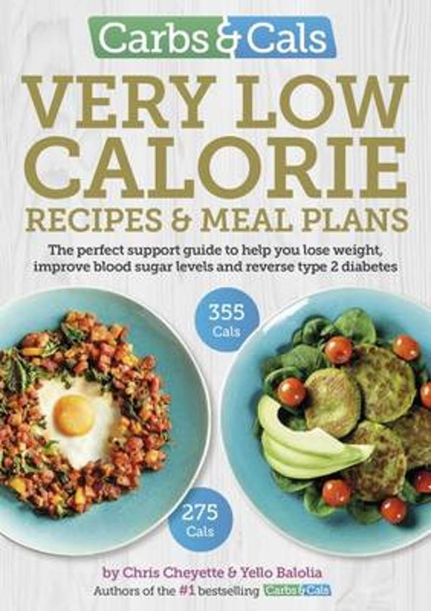 Carbs & Cals Very Low Calorie Recipes & Meal Plans