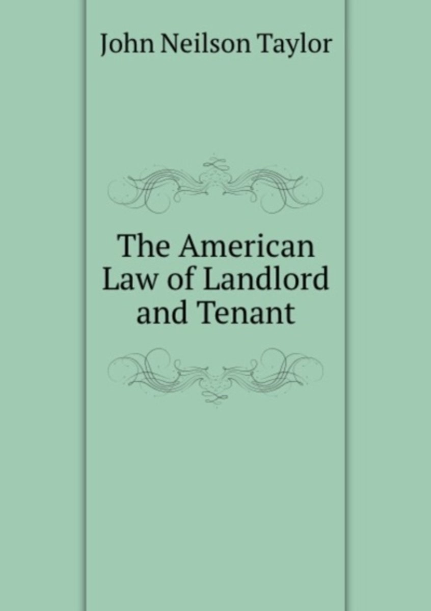 The American Law of Landlord and Tenant