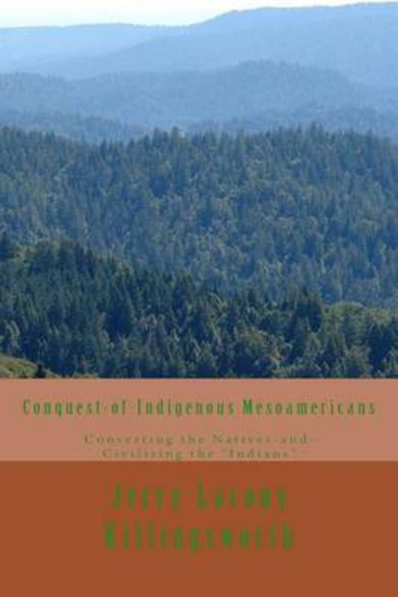 Conquest-Of-Indigenous Mesoamericans