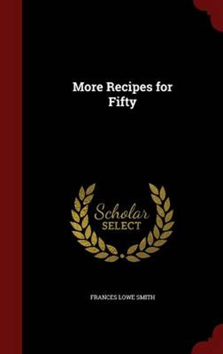More Recipes for Fifty