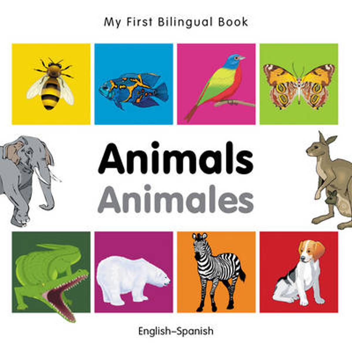 My First Bilingual Book - Animals - English-vietnamese