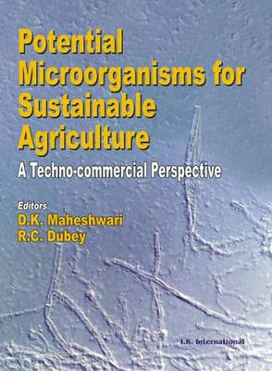 Potential Microorganisms for Sustainable Agriculture