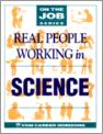Real People Working in Science