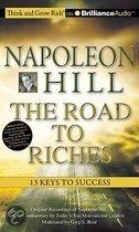Napoleon Hill ? The Road To Riches: 13 Keys To Success