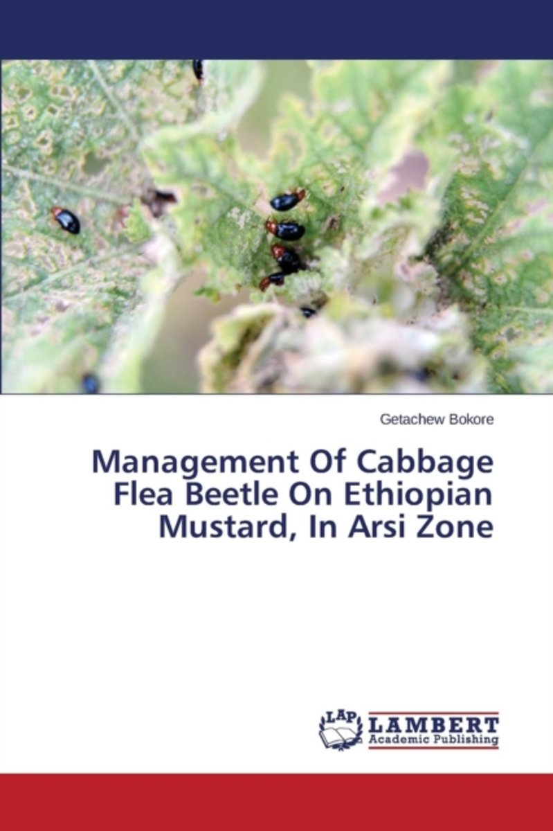 Management of Cabbage Flea Beetle on Ethiopian Mustard, in Arsi Zone