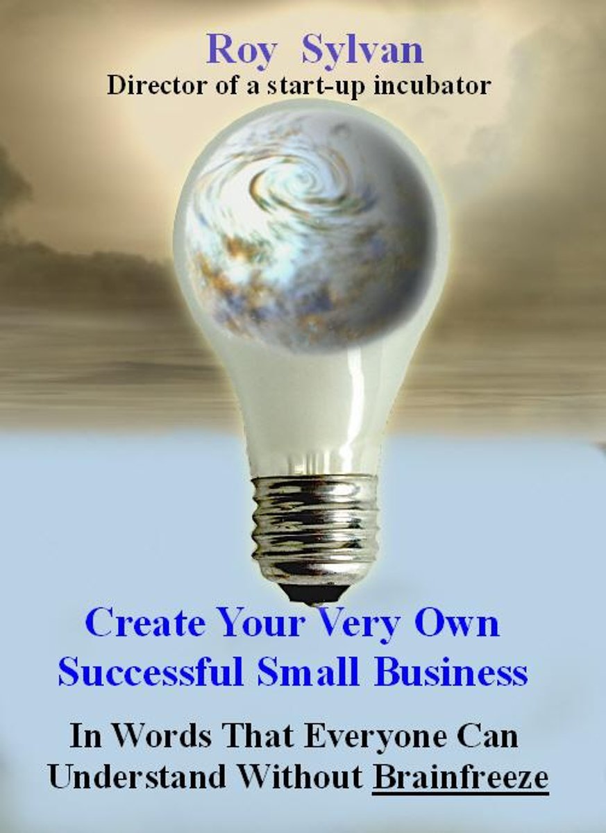 Create Your Very Own Successful Small Business