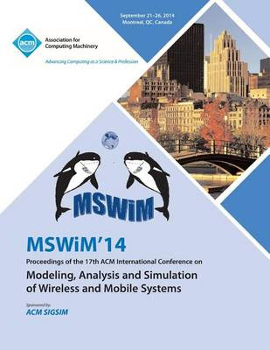 Mswim 14 Proceedings of the 17th ACM International Conference on Modeling, Analysis and Simulation of Wireless and Mobile Systems image