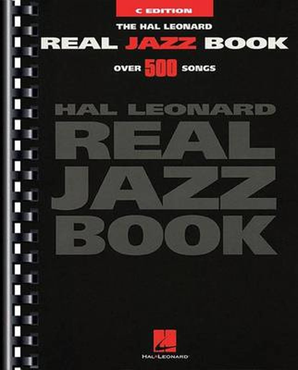 The Hal Leonard Real Jazz Book - C Edition