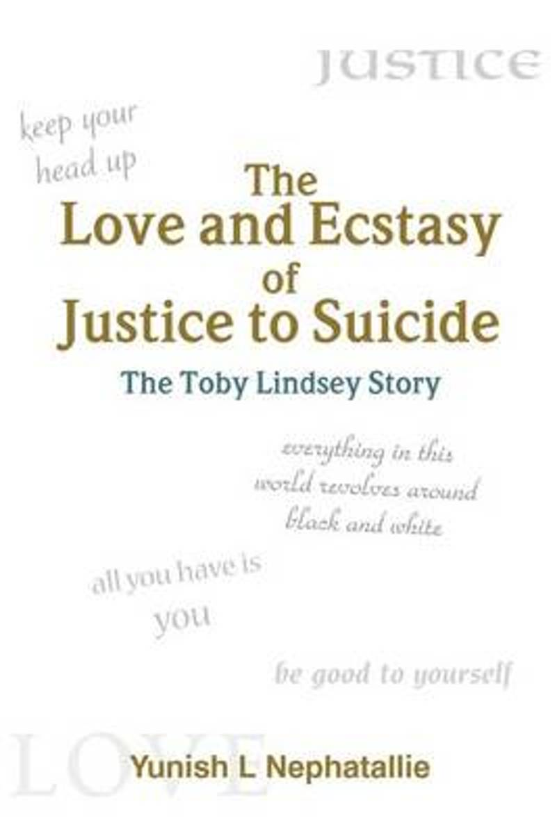 The Love and Ecstasy of Justice to Suicide