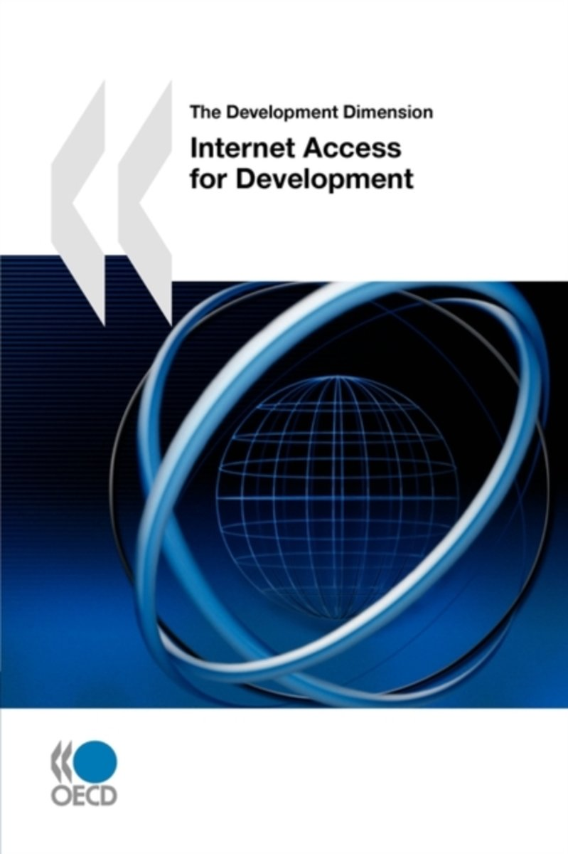 The Development Dimension Internet Access for Development