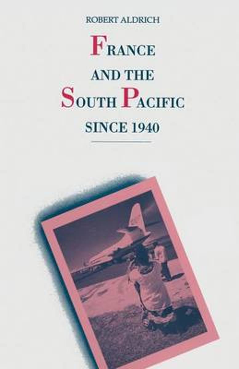 France and the South Pacific since 1940