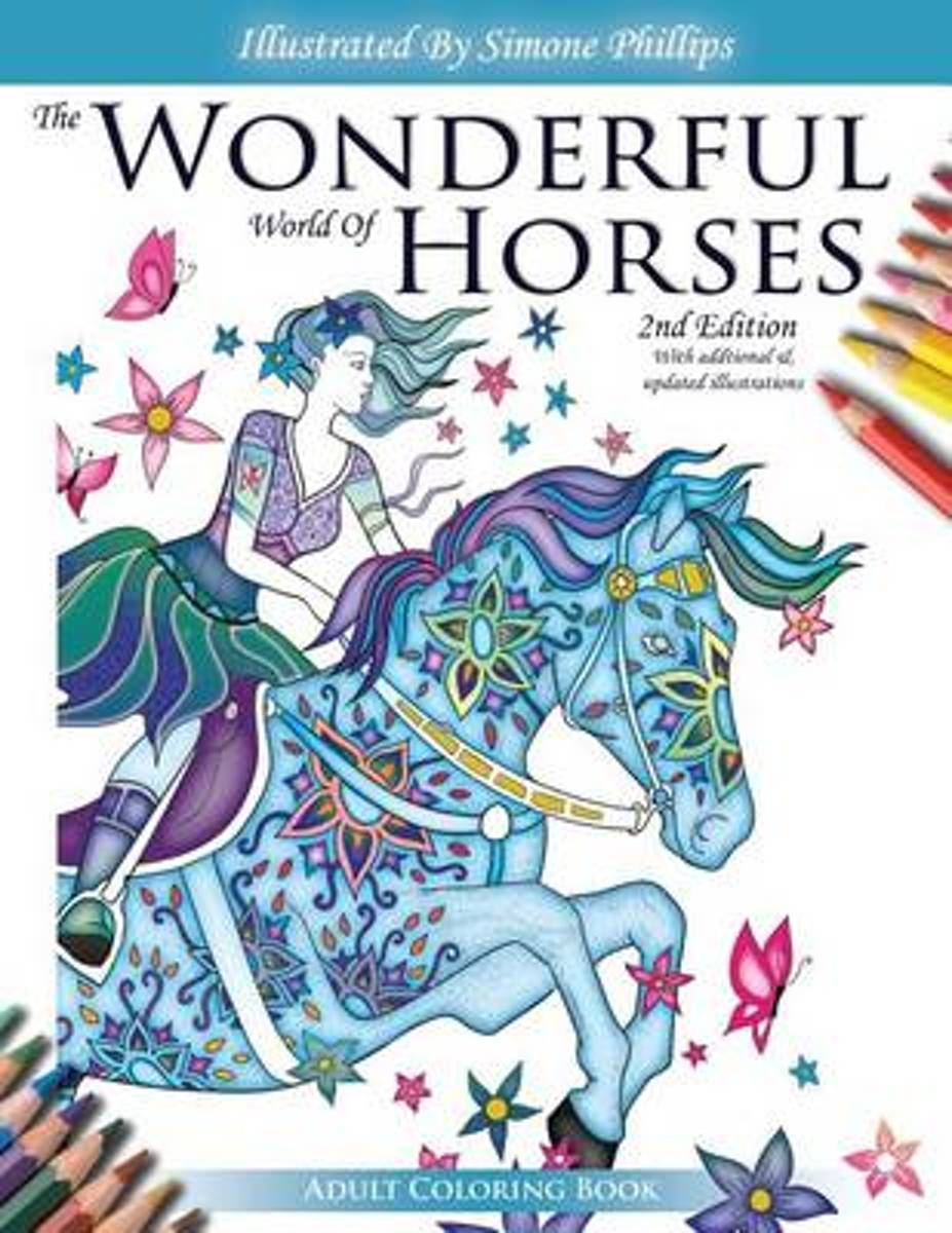 The Wonderful World of Horses - Adult Coloring Book - 2nd Edition