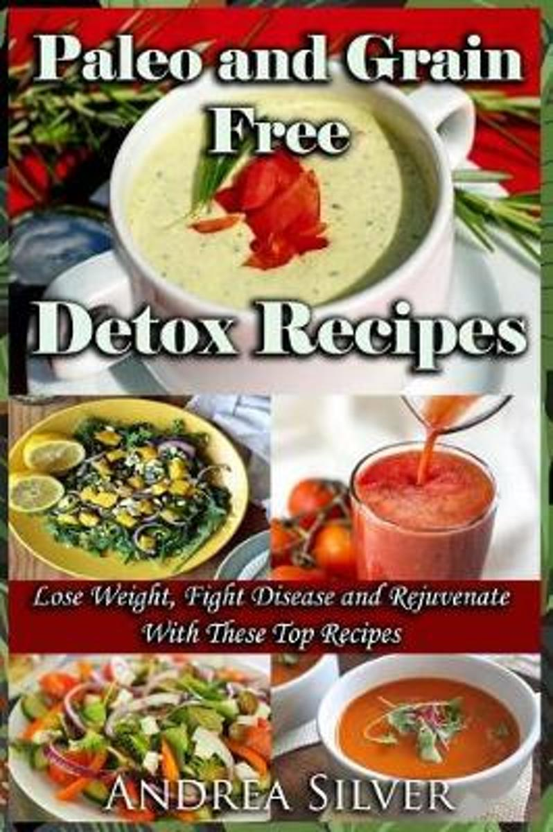 Paleo and Grain Free Detox Recipes