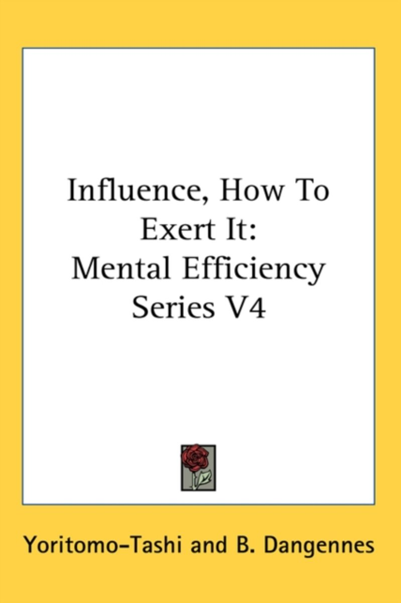 Influence, How to Exert It