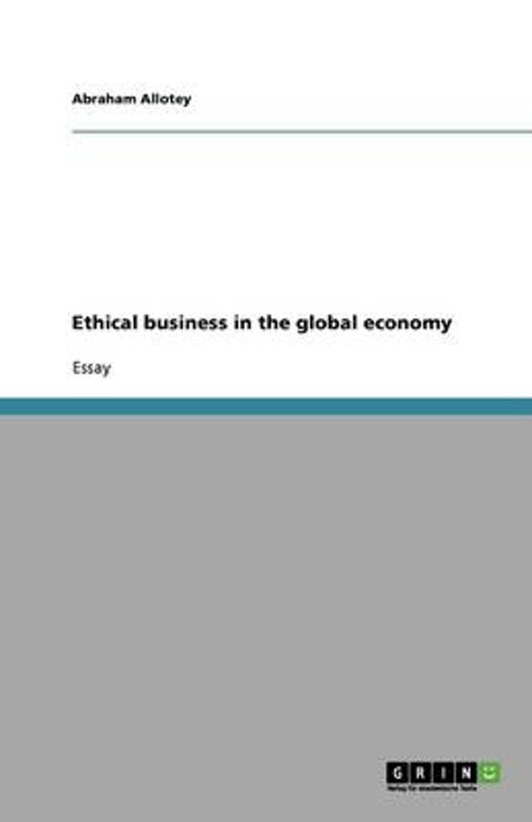 Ethical Business in the Global Economy