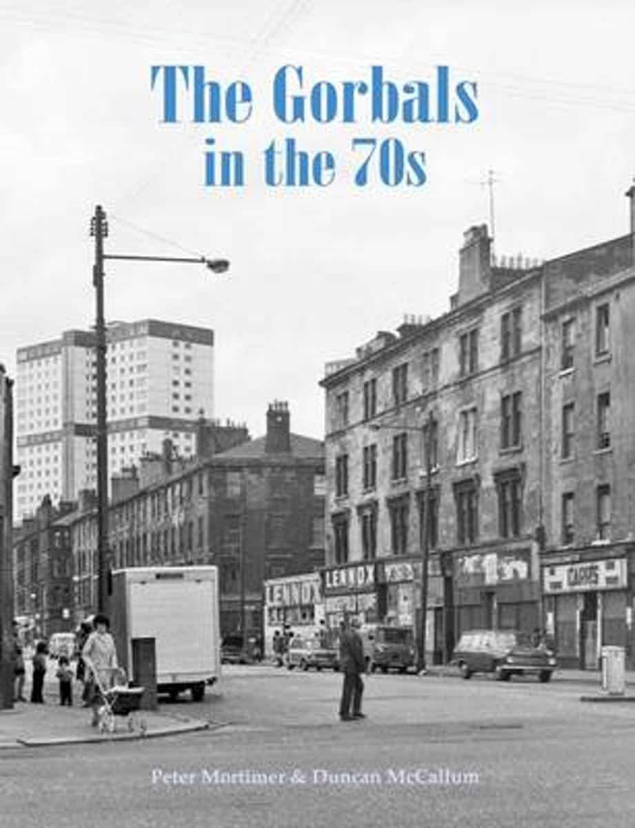 The Gorbals in the 70s