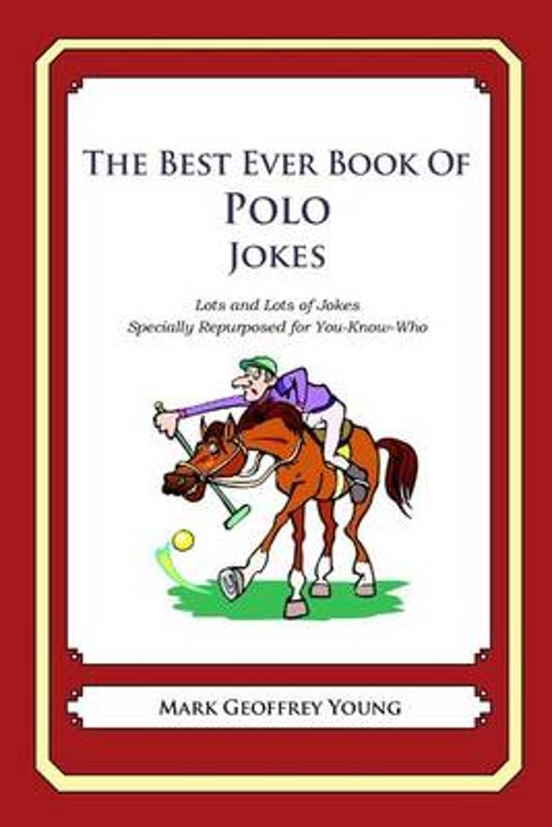 The Best Ever Book of Polo Jokes