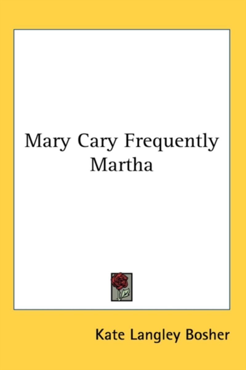 Mary Cary Frequently Martha