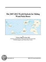 The 2007-2012 World Outlook for Sliding Wood Patio Doors