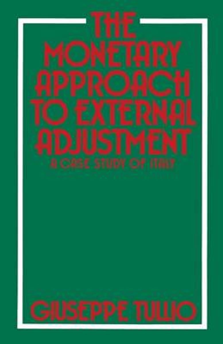 The Monetary Approach to External Adjustment