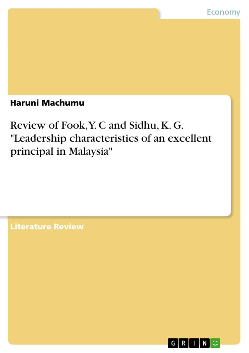 Review of Fook, Y. C and Sidhu, K. G. 'Leadership characteristics of an excellent principal in Malaysia'