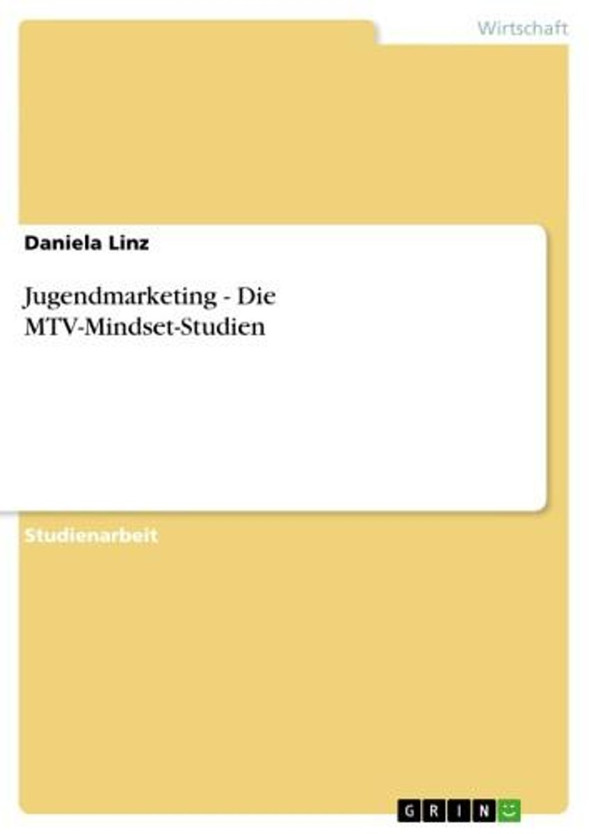 Jugendmarketing - Die MTV-Mindset-Studien