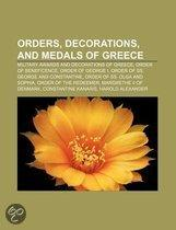 Orders, Decorations, And Medals Of Greece: Order Of Honour, Order Of The Redeemer, Order Of The Phoenix, Order Of George I, Order Of Beneficence,