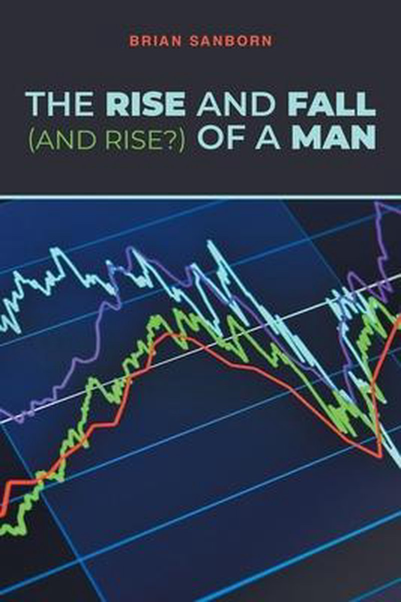 The Rise and Fall (and Rise?) of a Man