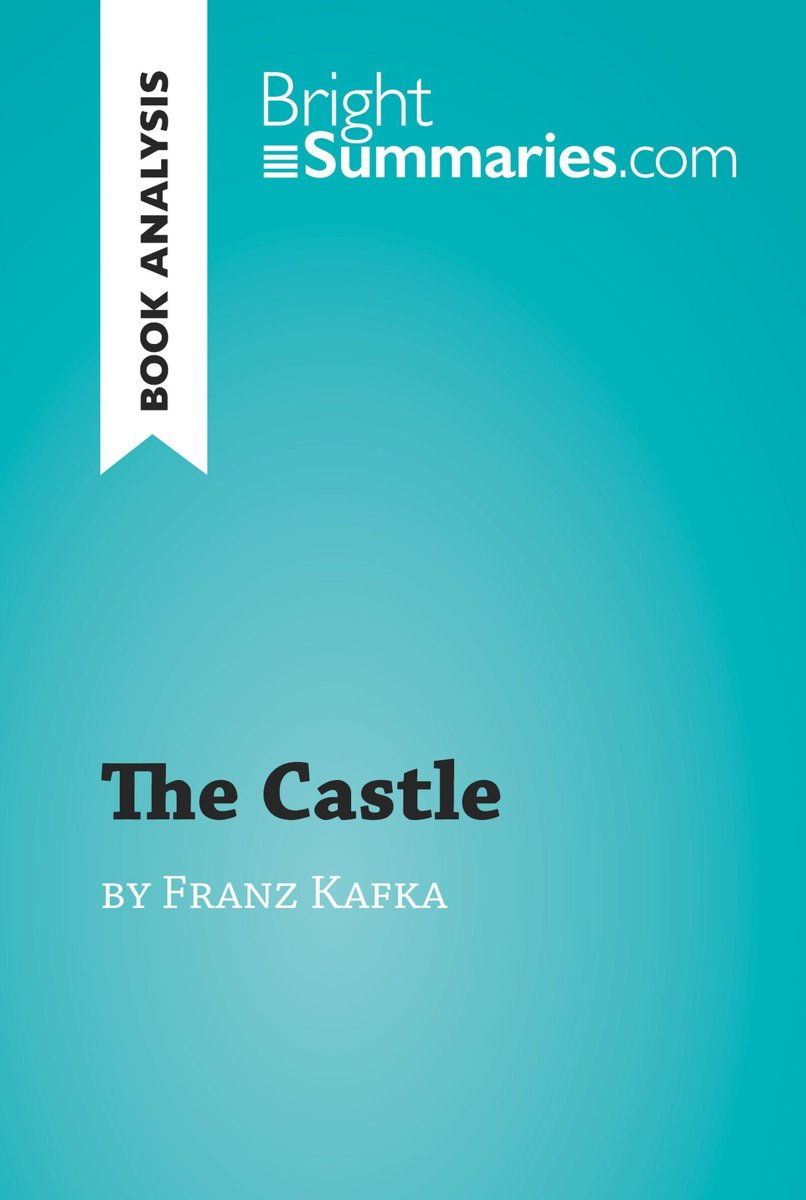 The Castle by Franz Kafka (Book Analysis)