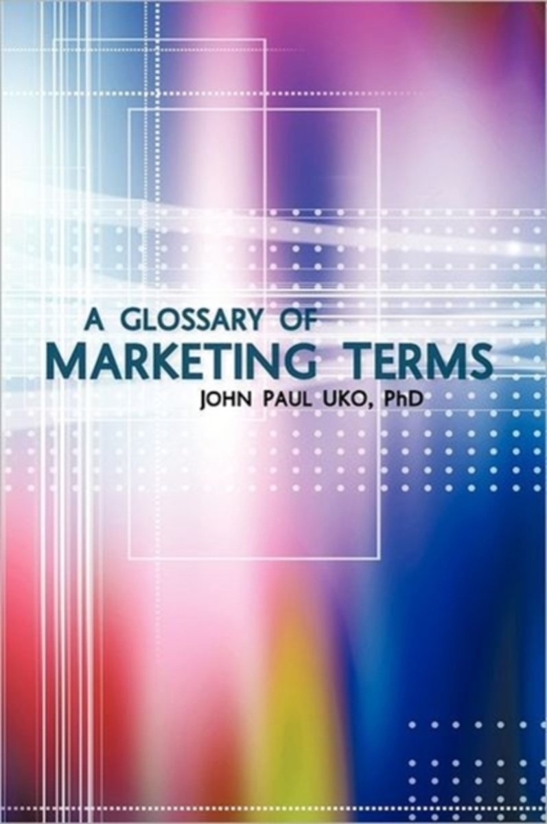 A Glossary of Marketing Terms