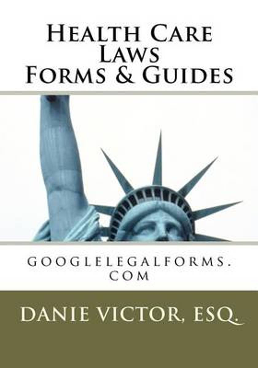 Health Care Laws Forms & Guides