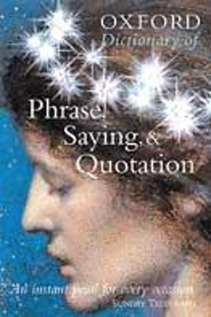 Oxford Dictionary Of Phrase, Saying, And Quotation