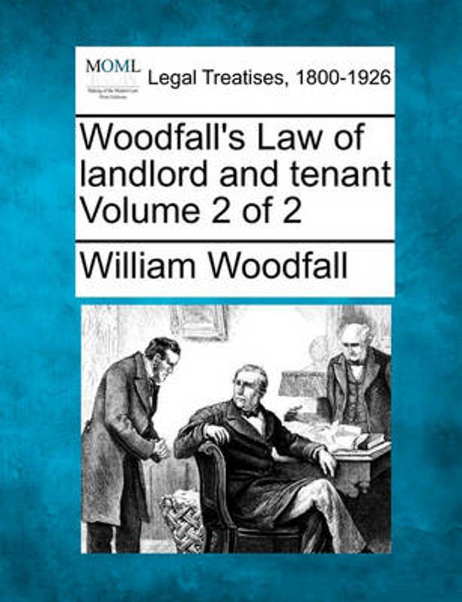 Woodfall's Law of Landlord and Tenant Volume 2 of 2
