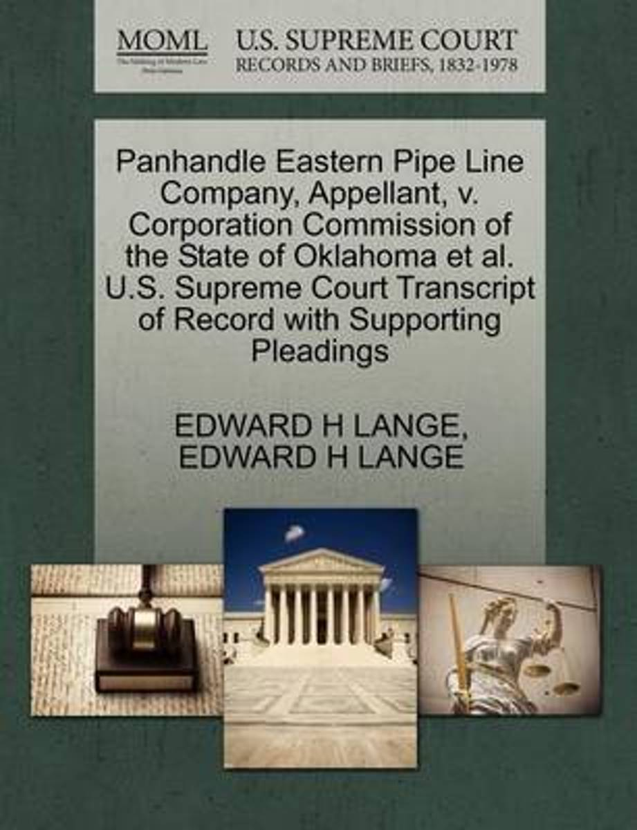 Panhandle Eastern Pipe Line Company, Appellant, V. Corporation Commission of the State of Oklahoma et al. U.S. Supreme Court Transcript of Record with Supporting Pleadings