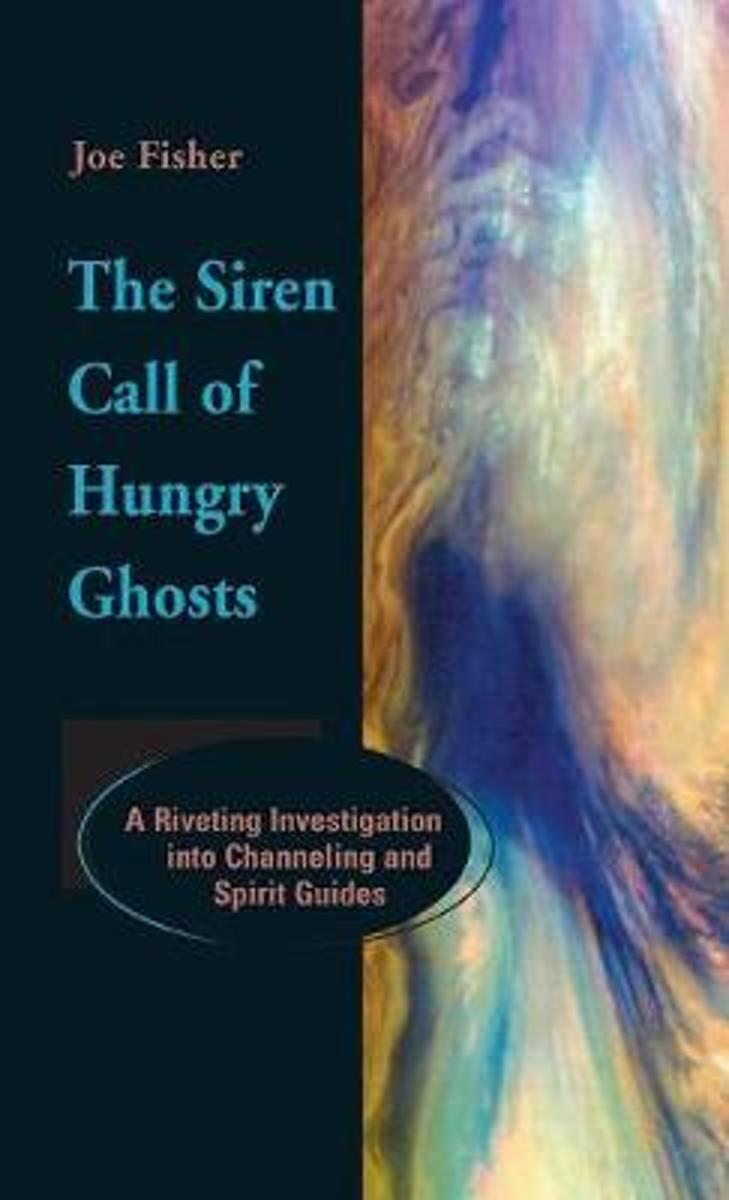 The Siren Call of Hungry Ghosts