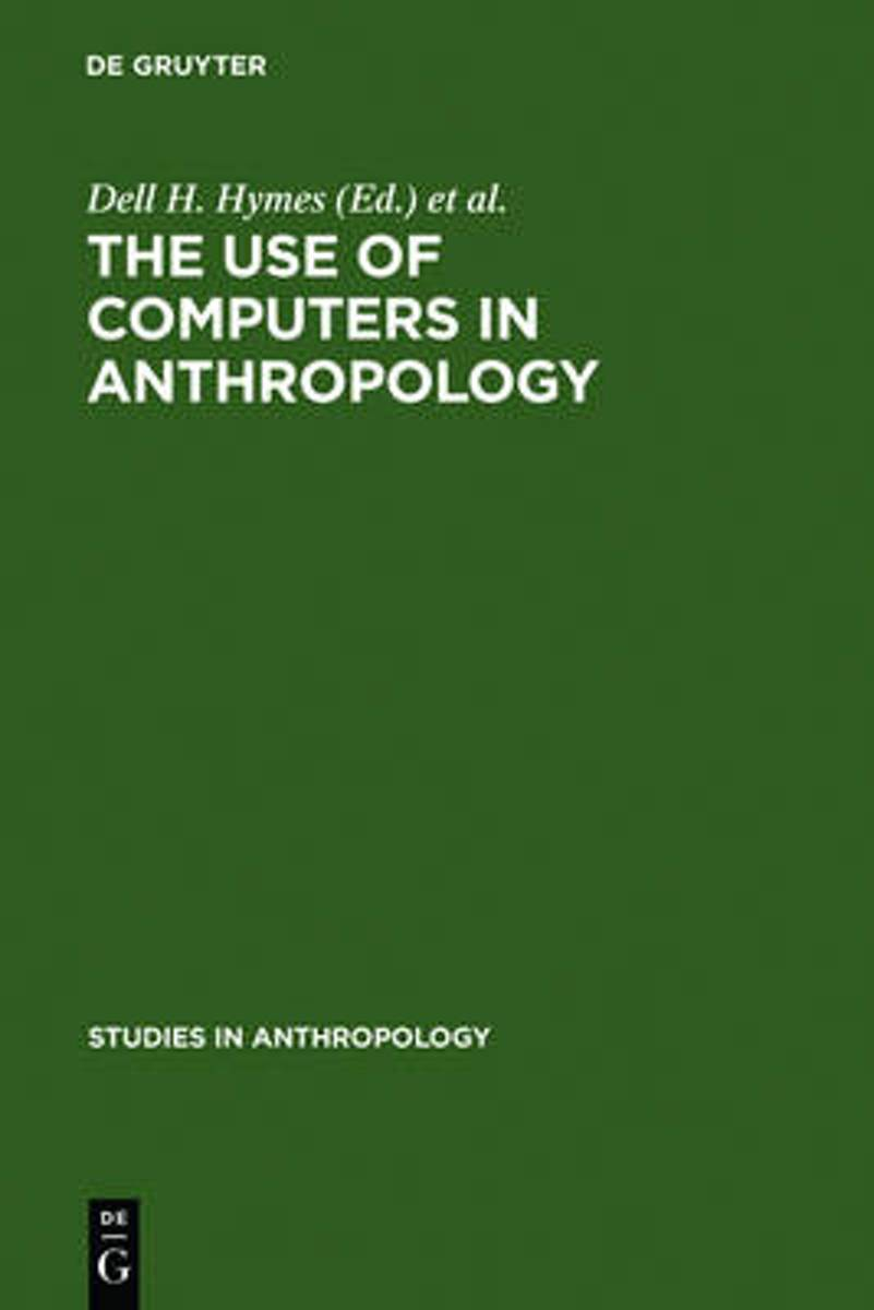 The use of computers in anthropology